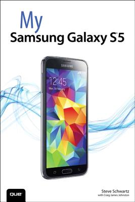 My Samsung Galaxy S 5 By Schwartz, Steve/ Hart-Davis, Guy