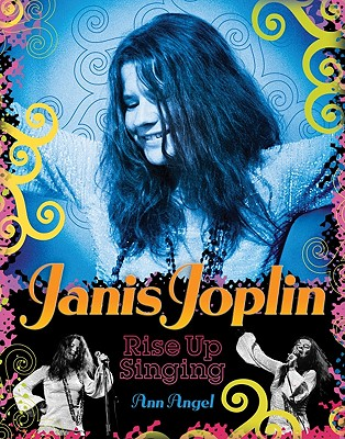Janis Joplin By Angel, Ann/ Andrew, Sam (INT)